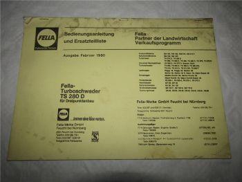 Fella TS280D Turboschwader Bedienungsanleitung Ersatzteilliste 2/1980