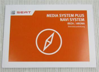 Seat Ibiza Arona Bedienung für Media Navi System plus Betriebsanleitung 3/2017