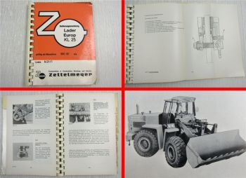 Betriebsanleitung Zettelmeyer KL25 Europ Lader Bedienung und Wartung