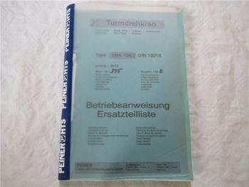 Peiner SMK108/2 Turmdrehkran Bedienungsanleitung Ersatzteilliste von 1992