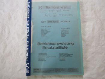 Peiner SMK108/2 Turmdrehkran Bedienungsanleitung Ersatzteilliste 1992