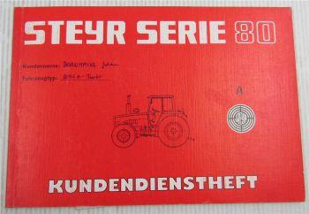 Steyr Traktor 8055 A Turbo Kundendienstheft Scheckheft Auslieferung 1991