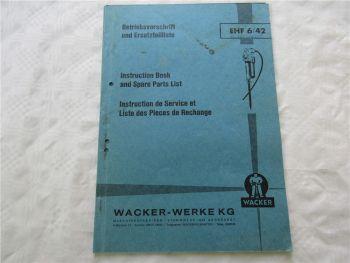 Wacker EHF6/42 Elektro Hammer Bedienungsanleitung Ersatzteilliste 1967