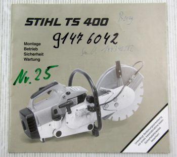 Stihl TS400 Trennschleifgerät Betriebsanleitung Bedienungsanleitung 1998