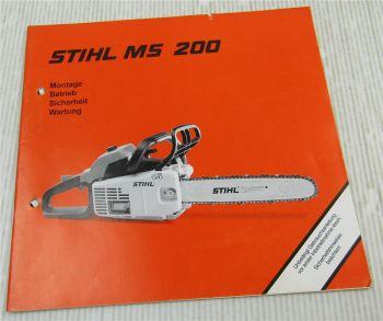 Stihl MS200 Motorsäge Betriebsanleitung Montage Betrieb Wartung 2003