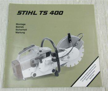 Stihl TS400 Trennschleifgerät Betriebsanleitung Bedienungsanleitung 2000