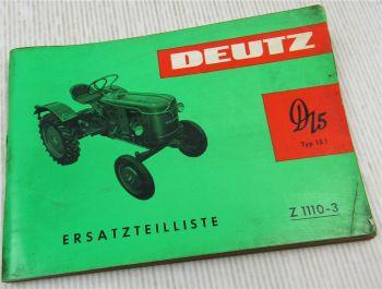 Deutz D15 Typ D15.1 Radschlepper Ersatzteilliste Parts List Pieces rechange 1/65