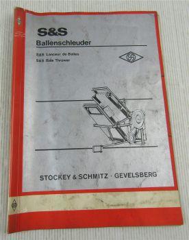 S&S Ballenschleuder für Fahr -Köla HD30/40 Anbau Wartung Ersatzteilliste 1974