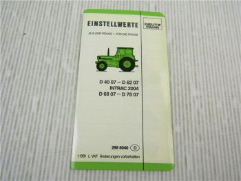 Deutz D4007 - D6207 Intrac 2004 D6807 - D7807 Einstellwerte Technische Daten 81