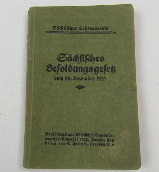 Sächsisches Besoldungsgesetz vom 28. Dezember 1927 Lehrerverein Sonderdruck