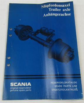SCANIA Anhängerachse Trailer Axle Ersatzteilliste Reservdelskatalog Parts List