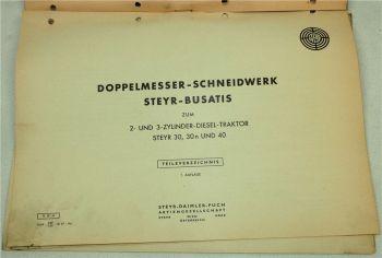 Steyr Busatis Doppelmesser-Schneidwerk zum Schlepper 30 n und 40 Ersatzteilliste