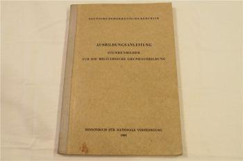 Ausbildungsanleitung Stundenbilder für die militärische Grundausbildung 1966 DDR