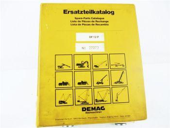 Demag DF12 P Ersatzteilliste Ersatzteilkatalog Spare parts Catalogue