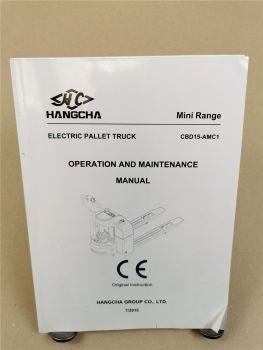Hangcha CBD15-AMC1 Mini Range electric pallet truck Operation Maintenance Manual