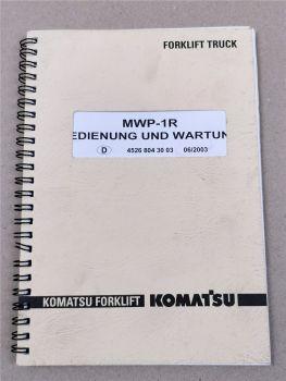 Komatsu MWP-1R Gabelstapler Bedienungsanleitung Wartung 2003