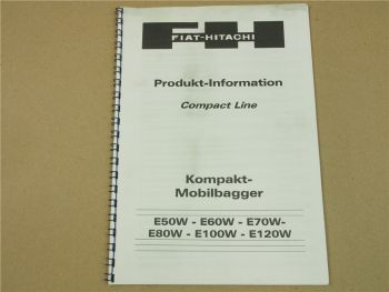 Fiat Hitachi E 50 60 70 80 100 120 W Compact Line Bagger Produktinformation 1998