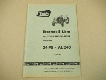 Bautz AL240 24PS Dieselschlepper Ersatzteilliste Ersatzteilkatalog 11/1956