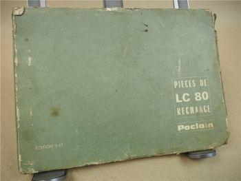 Poclain LC80 Bagger Ersatzteilliste in französisch Pieces de rechange 3/1967
