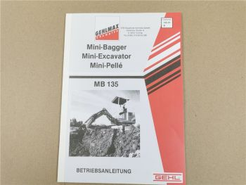 Gehl Gehlmax MB135 Minibagger Bedienungsanleitung Betriebsanleitung