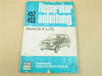 Renault 5 L TL Reparaturhandbuch Werkstatthandbuch Baujahr ab 1972