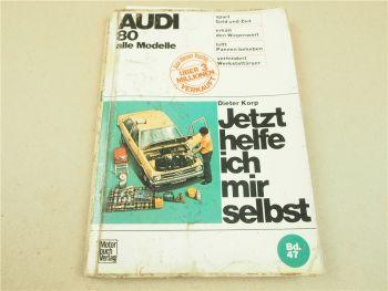 Audi 80 B1 L S GT LS GL Reparaturanleitung Wartung Jetzt helfe ich mir selbst