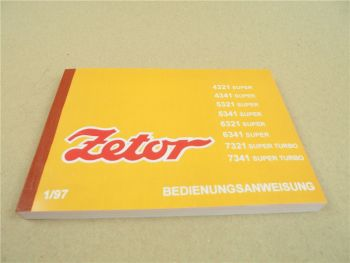 Zetor 4321 4341 5321 5341 6321 6341 7321 7341 Super Betriebsanleitung