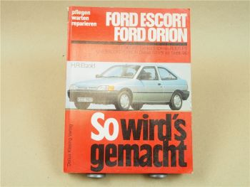 Ford Escort Orion Reparaturanleitung ab 1990 Etzold So wirds gemacht