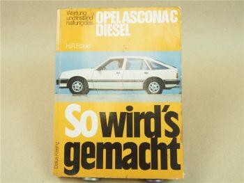 Opel Ascona C Diesel 1.6 L So wirds gemacht Reparaturanleitung Etzold Band 31