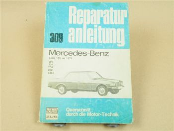 Mercedes Benz 200 230 250 280 280E W123 Reparaturanleitung ab1976 MOPF