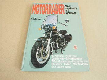 Motorräder selbst verschönern und verbessern Malte Bittner 1986