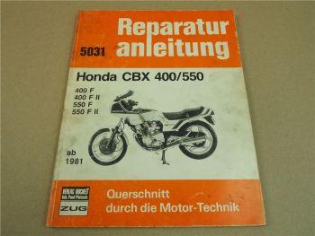 Honda CBX400F 400F2 NC07 CBX550F 550F2 PC04 ab 1981 Reparaturanleitung