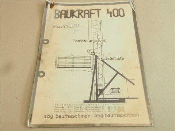 ABG Baukraft BK 400 Betriebsanleitung Ersatzteilliste mit Schaltplan von ca 1970