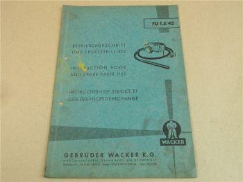 Wacker FU 1,5/42 Betriebsanleitung Ersatzteilliste 11/1963