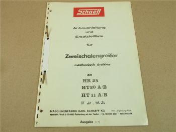 Schaeff Zweischalengreifer HR25 HT20A/B HT11A/B Anbau Ersatzteilliste 1973
