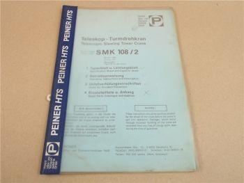 Peiner SMK 108 Turmdrehkran Betriebsanleitung Typenblatt 1988
