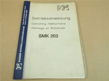 Peiner SMK 203 Turmdrehkran Betriebsanleitung Wartung Einstellung Bremsen 1988