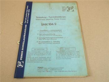 Peiner SMK 104/2 Turmdrehkran Betriebsanleitung Schaltplan Typenblatt 1981