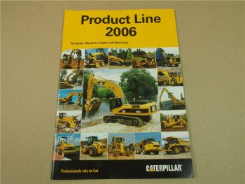 Prospekt Caterpillar Product Line 2006 Machines Engines Work Tools