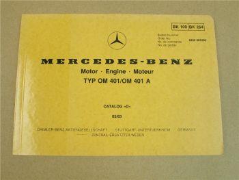 Mercedes Benz OM401 A Ersatzteilkatalog Ersatzteil-Bildkatalog Parts List 1983