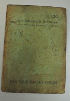 Knorr Druckluftbremsen Omnibusse LKW Lastzüge Baureihe K120 Bedienung um 1936