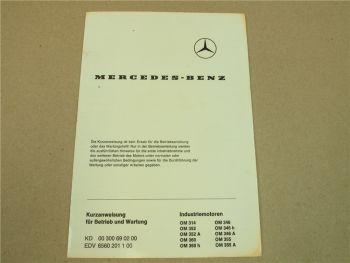 Mercedes Benz OM 314 352 360 346 355 h A Industriemotoren Kurzanleitung Wartung