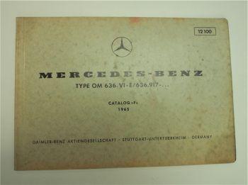 Ersatzteilkatalog F Mercedes Benz OM636:VI-E/636.917-... Motor Bildkatalog 1965