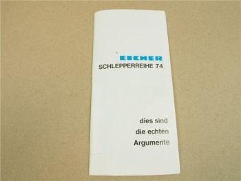 Prospekt Eicher Schlepperreihe 74 Verkaufsargumente