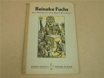 Reineke Fuchs nach Simrock neuerzählt von  Lichtenberger