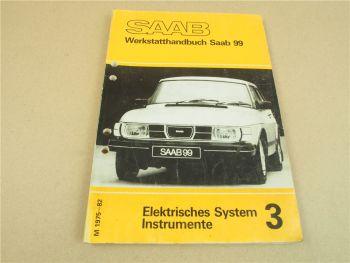 Saab 99 1975 - 1982 Elektrik Instrumente Reparaturanleitung Werkstatthandbuch