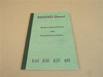 Farymann E40 E30 E20 E10 Diesel Motor Betriebsanleitung und Ersatzteilliste
