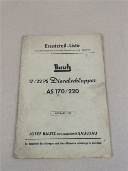 Bautz AS170 AS220 Dieselschlepper Ersatzteilkatalog Ersatzteilliste 1955
