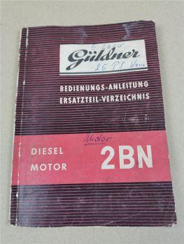 Güldner 2BN Dieselmotor Bedienungsanleitung Ersatzteilliste