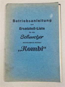 Schmotzer Mehrzweckgerät Kombi Hochrad- und Niederrad-Kombi Ersatzeilliste 1957
